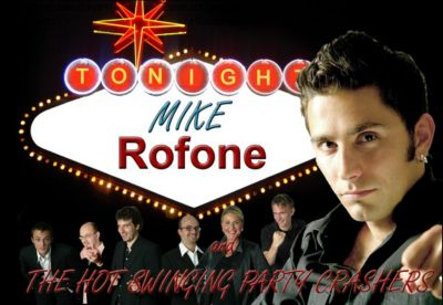 Mike Rofone and the Hot Swinging Party Crashers