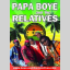 Papa Boye & The Relatives