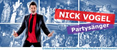 Die ultimative Party mit Nick Vogel