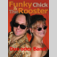 Funky Chick & The Rooster
