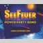 SeeFeuer Power-Party Band